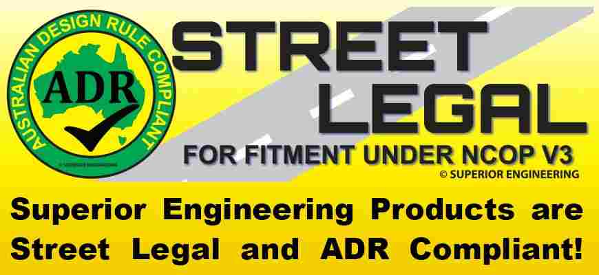 Superior Engineering Products Are Street Legal